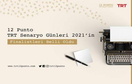12 Punto TRT Senaryo Günleri 2021'in Finalistleri Belli Oldu