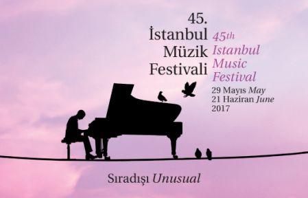 45. İSTANBUL MÜZİK FESTİVALİ BAŞLIYOR