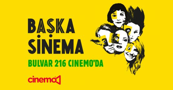 Başka Sinema şimdi Ataşehir Bulvar 216 Cinemo'da
