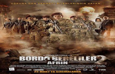 """""""Bordo Bereliler 2: Afrin"""" 23 Mart'ta vizyonda!"""