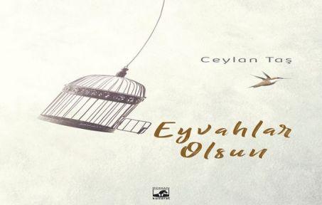 Ceylan Taş 'Eyvahlar Olsun' diyor