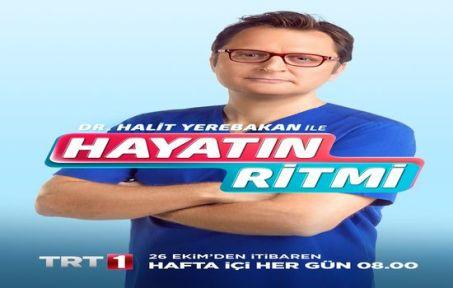 Dr. Halit Yerebakan ile Hayatın Ritmi...