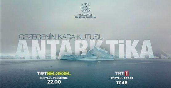 """Gezegenin Kara Kutusu: Antarktika"" Belgeseli TRT'de!"