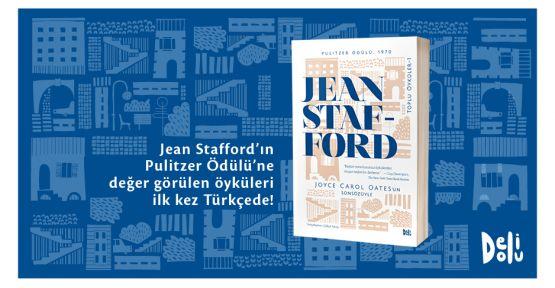 Jean Stafford'ın Pulitzer Ödüllü öyküleri ilk kez Türkçe'de!