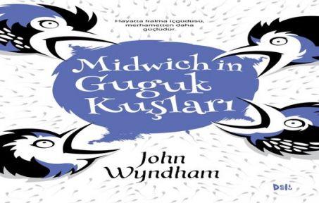 """John Wyndham'dan """"Midwich'in Guguk Kuşları"""""""