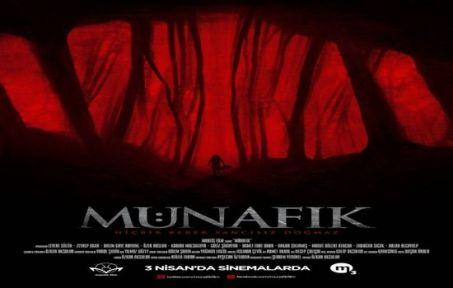 'MÜNAFIK' 3 NİSAN'DA GELİYOR!