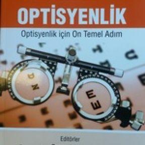 Optisyenlik mesleğinin temelleri bir kitapta birleşti