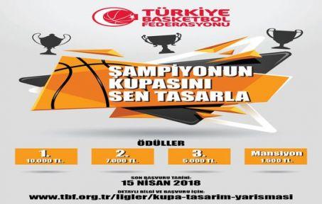 TBF düzenlediği Kupa Tasarım Yarışması için başvuruları bekliyor
