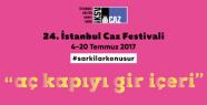 24. İstanbul Caz Festivali Özel Bir Projeyle...