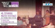 46. İstanbul Müzik Festivali'ne Sayılı...