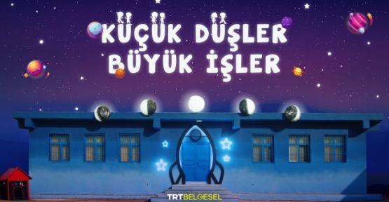 """TRT'den """"Küçük Düşler, Büyük İşler"""""""